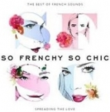 So Frenchy so Chic Best of french sound