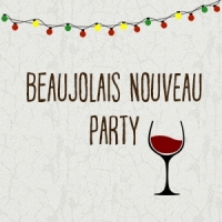 2016 Beaujolais Nouveau Party 24 November @ 7.45pm - Click to enlarge picture.