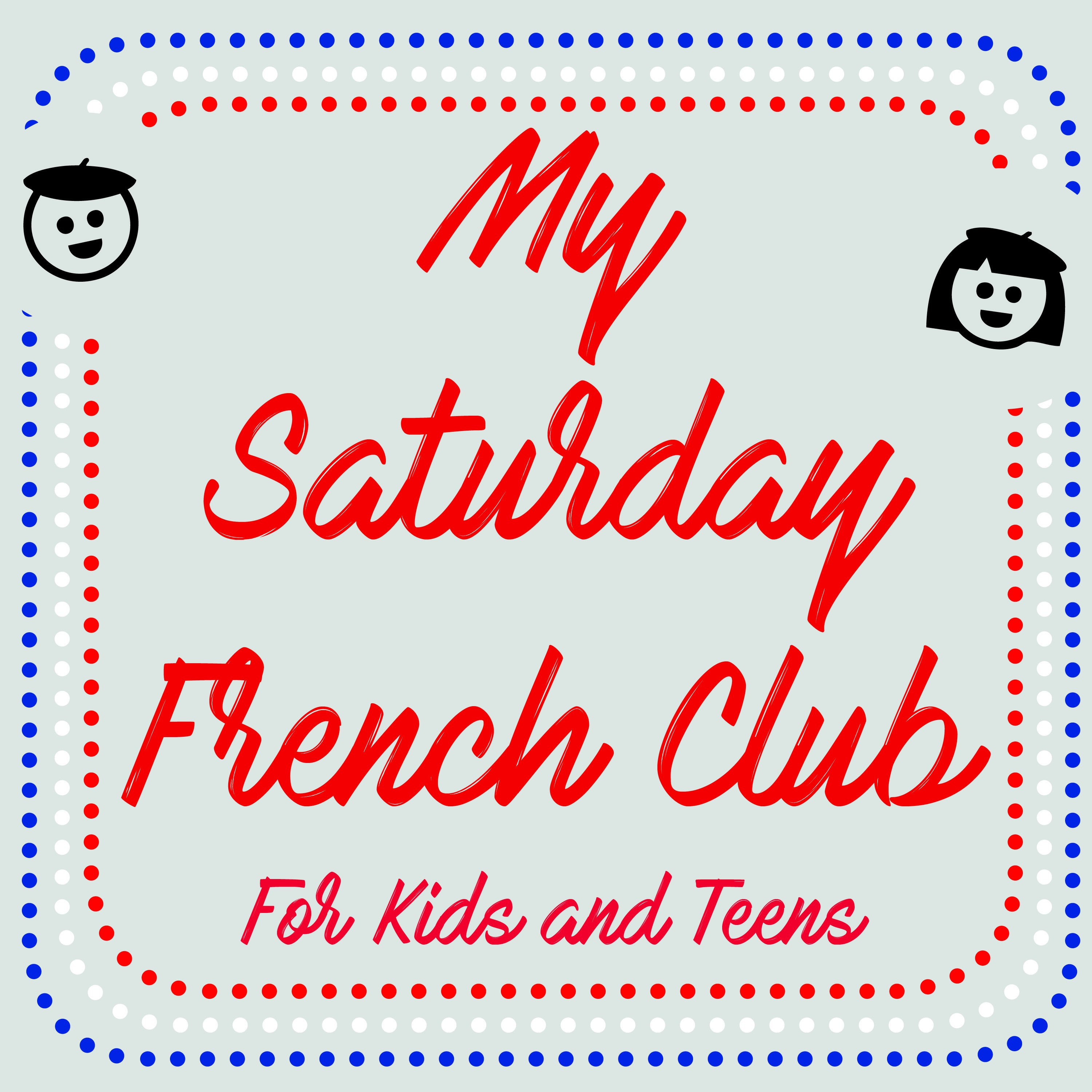 My Saturday French Club - Term 4